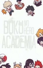 We Are Class-1a!    bnha Chatfic by -WaffleCake-