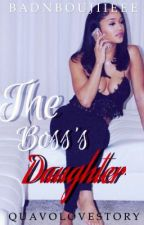 The Boss's Daughter\\ Quavo Love Story  by BadnBoujiieee