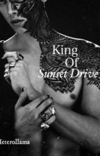 King of Sunset Drive {BWWM} by HeteroLlama