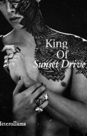 King of Sunset Drive {BWWM} by HeteroLlama