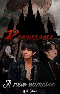 Renaissance - A New Vampire | Volumul II  cover