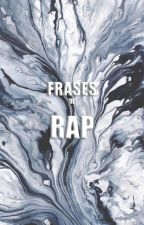 Frases de Rap by muyefimera