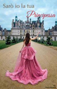 Sarò io la tua principessa  cover