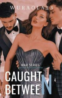 Caught Between (If Roses Are Red #1) cover