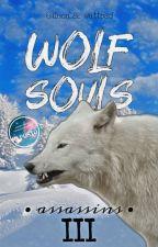 Wolf Souls - Assassins di ileon_22