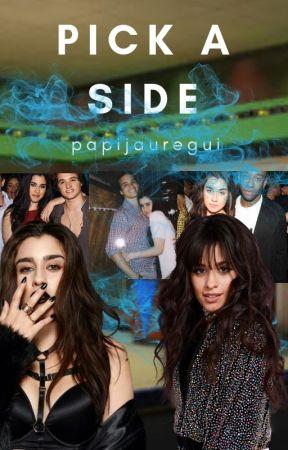 Pick A Side - camren by PapiJauregui