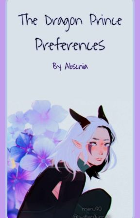 The Dragon Prince Preferences by absxnia