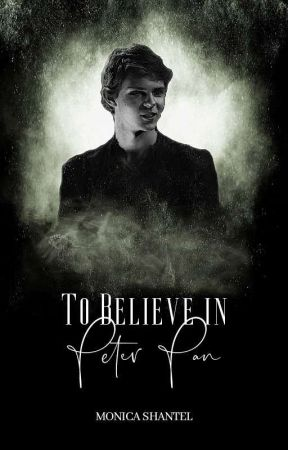 To Believe in Peter Pan (Book One) by LxstinNeverland