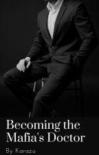 The Mafia's Doctor (MxM) by Karazu