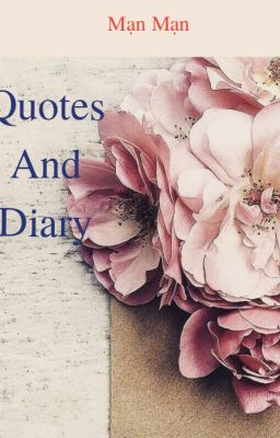 Quotes And Diary