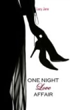 One Night Love Affair *COMPLETED* by lucyjane_wonderland