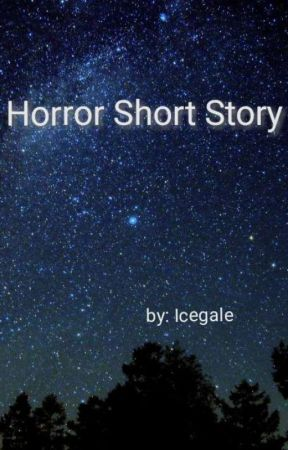 Horror short story by Icegale