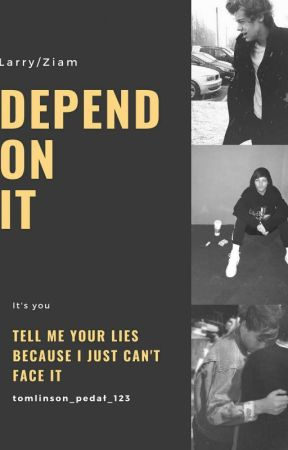 Depend on it [LARRY/ZIAM]  by tomlinson_pedal_123
