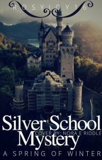Silver School Mystery  A Spring of Winter cover