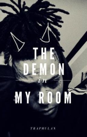 The Demon in My Room (PERMANENT HIATUS) by trapmulan