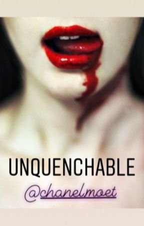 Unquenchable by SadiaIsabella