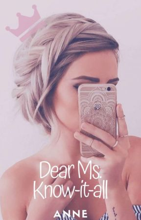 Dear Ms. Know-it-all (Texting Format) by SimplyTheAnne