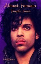 Almost Famous: Purple Fame by KaleahColeman