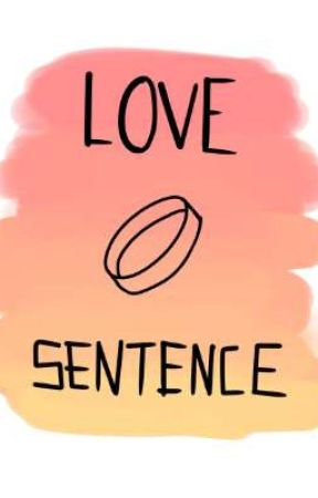 Love Sentence  by sinnamonsenpai