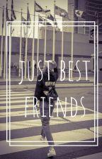 Just Best Friends [JENLISA] by jenlisa4lifeu