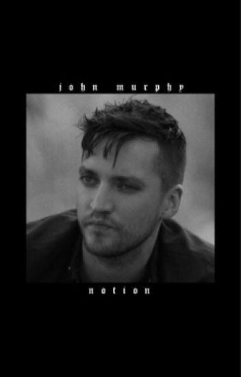 notion • john murphy