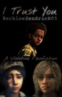 I Trust You ( A Violetine Fanfiction ) cover