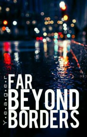Far Beyond Borders [Story & Character Collection] by ARC_Trooper_Fives