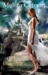 My Stranger's Love [Squel Of My Stranger's Bride] cover