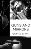 Guns and Mirrors cover