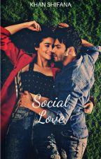 Social Love | ✓ by singdanaa