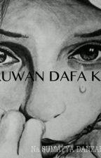 RUWAN DAFA KAI 1 by SumayyaDanzaabuwa