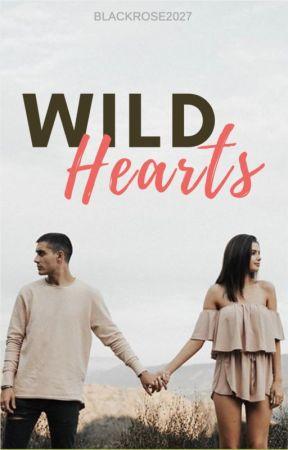 Wild Hearts by Blackrose2027