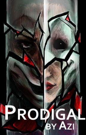 Prodigal - Book III by azimodo