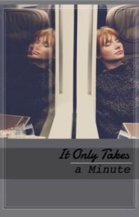 It Only Takes a Minute cover