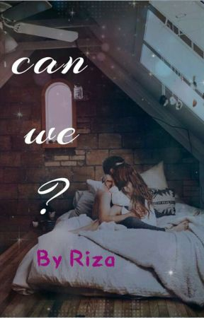 Can We?  by RijaStyles