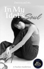 In My Idol's Soul | Blackbangtan - TaeLice {ON GOING} by DrezillaGirl
