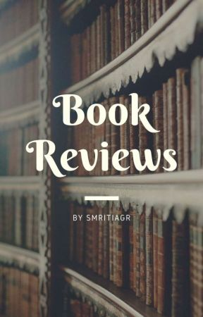 Book reviews (CLOSED) by smritiagr