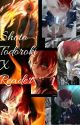 Shoto Todoroki x Reader by Silverpoint01