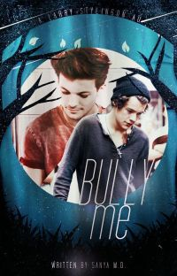 Bully Me [Larry/Ziall | AU] cover