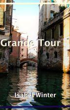 Grande Tour by BoysenberryInk
