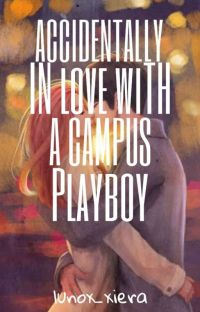 Accidentally Inlove With A Campus Playboy cover