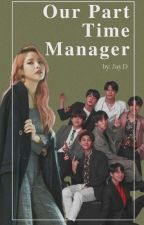 Our Part Time Manager [Solar X BTS] by Rainbow_11_01_04
