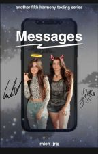 Messages - Camren by mich_jrg