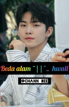 Beda Alam 다른 성격 ~|l^_ Hwall  by chann_bee