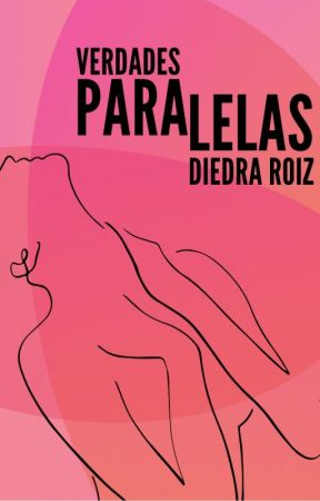 VERDADES PARALELAS by DiedraRoiz