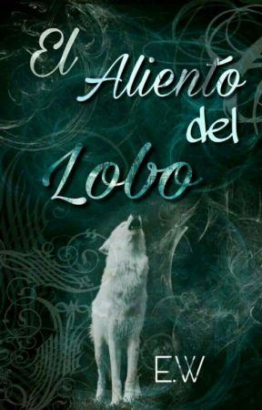 El Aliento Del Lobo by sofywolfhorse
