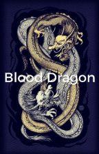 Blood Dragon-BTS Jungkook x Reader by Bowtie666