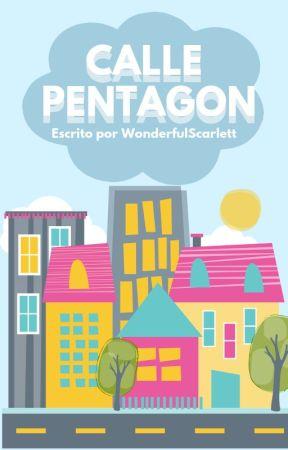 Calle Pentagon || Pentagon || by WonderfulScarlett