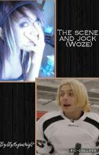 The scene and jock (Woze) *Discontinued* by lilythegreatnight