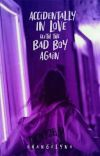 Accidentally In Love with the Bad Boy Again cover